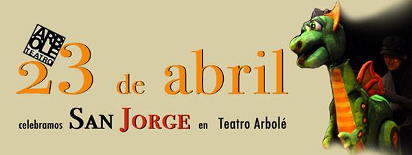 San Jorge Teatro Arbolé